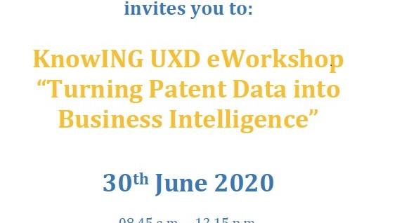 """Prijavite se za KnowING UXD eWorkshop  """"Pretvaranje patentnih podataka u poslovnu inteligenciju"""", 30.juna 2020.godine"""
