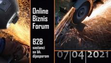 """Online Biznis Forum i b2b sastanci sa bh.dijasporom  """"Potencijali i perspektive investiranja u metalski sektor i prateće industrije u BiH"""", 07.04.2021.god."""